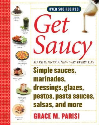 Get Saucy By Parisi, Grace
