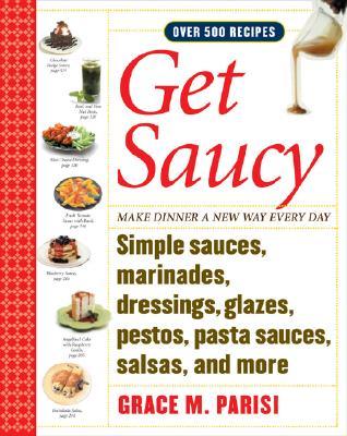 Get Saucy By Parisi, Grace